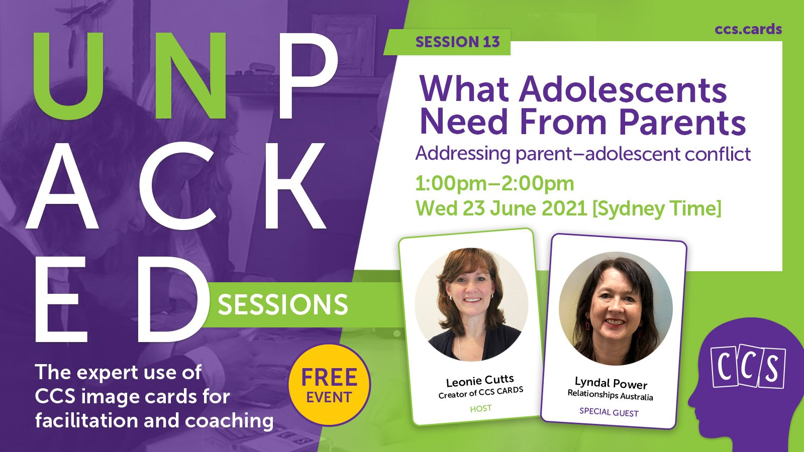 Event banner: CCS Unpacked Session 13: What Adolescents Need From Parents